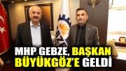 MHP Gebze, Başkan Büyükgöz'e geldi