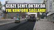 Gebze Şehit Oktay'da yol konforu sağlandı