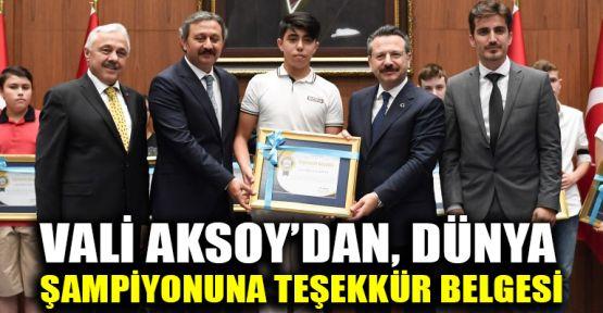 Vali Aksoy'dan, Dünya şampiyonuna teşekkür belgesi